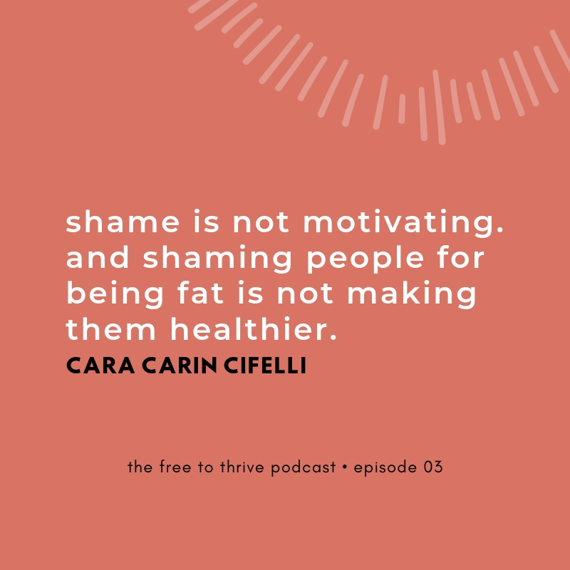 Cara Carin Cifelli quote on shame from the free to thrive podcast