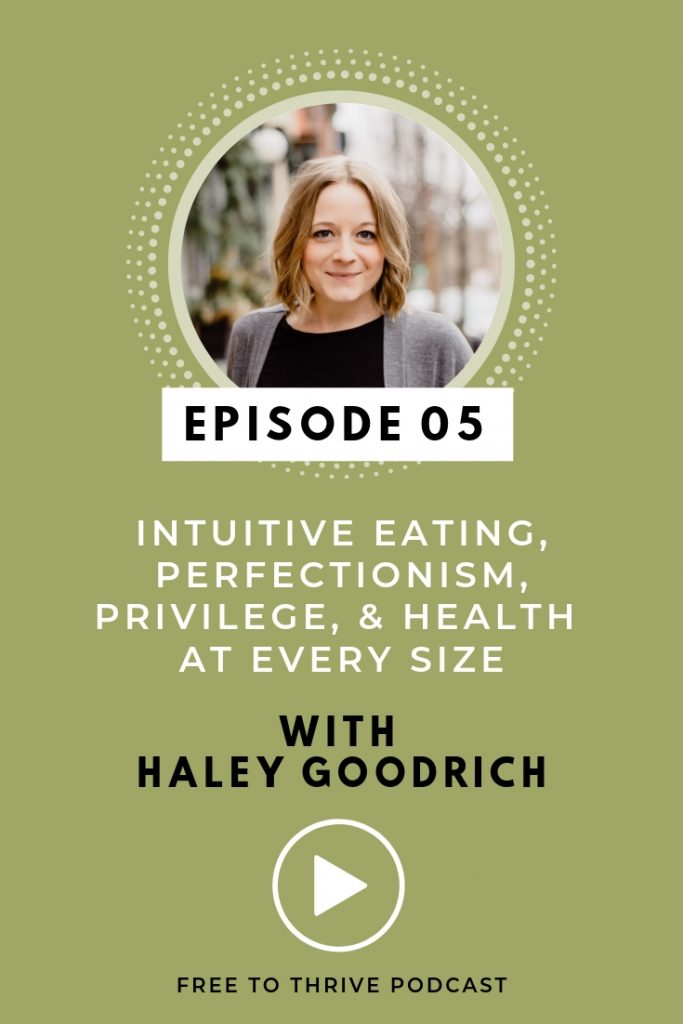 Haley Goodrich Episode 05 Image for the Free to Thrive Podcast