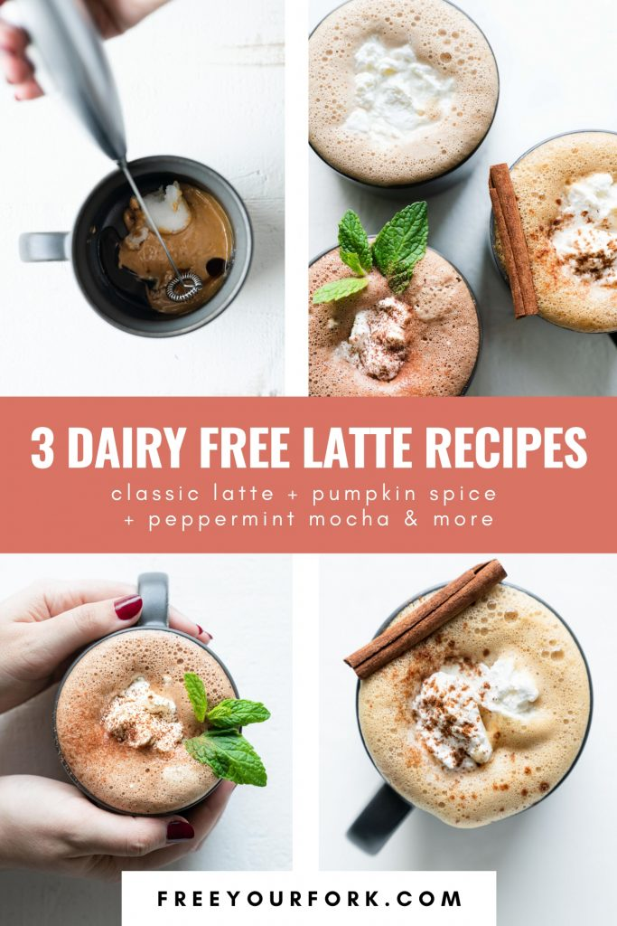 pinterest image for 3 Dairy Free Lattes - free your fork