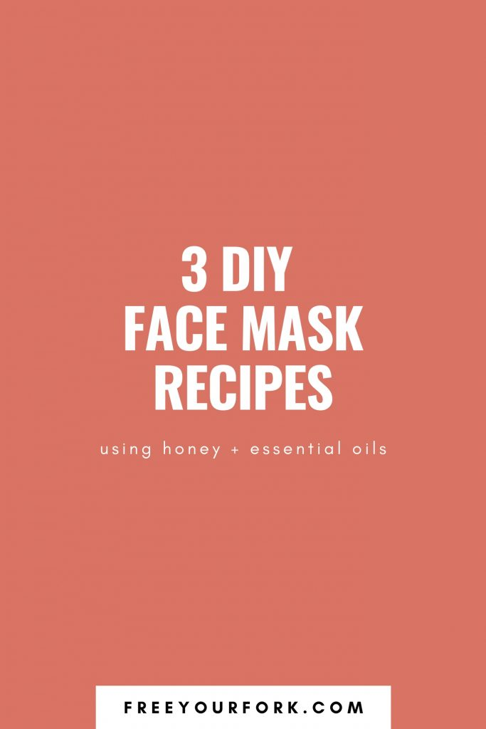3 DIY Face Mask Recipes - Pinterest Graphic